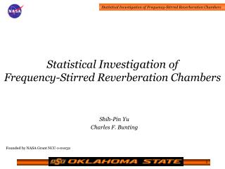 Statistical  Investigation  of  Frequency-Stirred Reverberation Chambers
