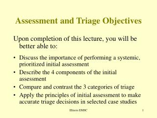 Assessment and Triage Objectives