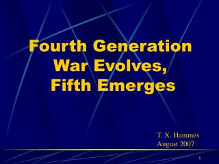 Fourth Generation  War Evolves,  Fifth Emerges
