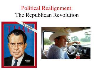 Political Realignment:  The Republican Revolution