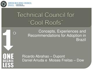 Technical Council for   Cool Roofs