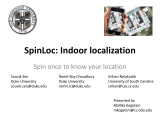 SpinLoc : Indoor localization