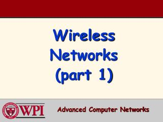 Wireless Networks (part 1)
