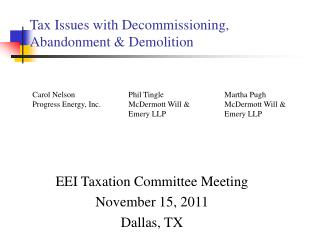 Tax Issues with Decommissioning, Abandonment  Demolition