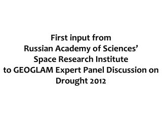 First input from  Russian Academy of Sciences'  Space Research Institute