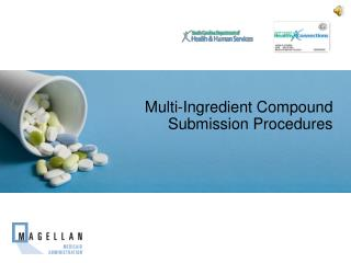 Multi-Ingredient Compound Submission Procedures