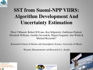 SST from  Suomi -NPP VIIRS: Algorithm Development And Uncertainty Estimation