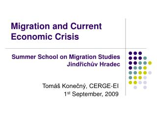 Migration and Current Economic Crisis