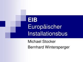 EIB Europ ischer Installationsbus