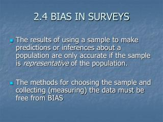 2.4 BIAS IN SURVEYS