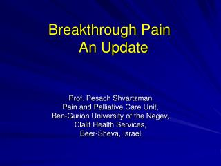 Breakthrough Pain   An Update