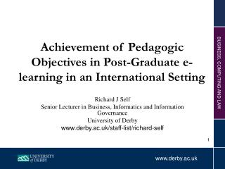 Achievement of Pedagogic Objectives in Post-Graduate e-learning in an International Setting