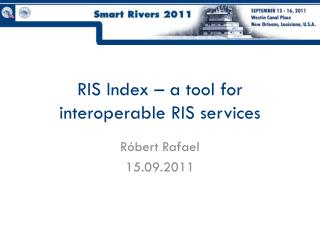 RIS Index – a  tool for interoperable  RIS  services