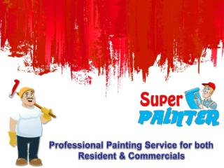 Professional Painting Service for both Resident & Commercial