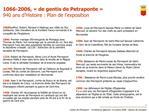 1066-2006,   de gentis de Petraponte   940 ans d Histoire : Plan de l exposition
