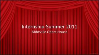 Internship - Summer  2011