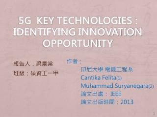 5G   key  technologies  :  Identifying Innovation Opportunity