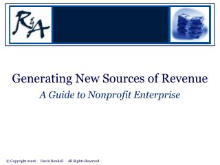 Generating New Sources of Revenue A Guide to Nonprofit Enterprise