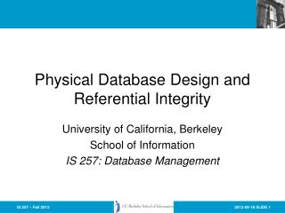 Physical Database Design and Referential Integrity