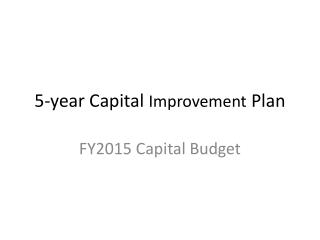 5-year Capital  Improvement  Plan