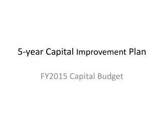 5-year Capital  Improvement  Plan