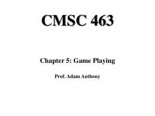 CMSC 463