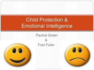 Child Protection  Emotional Intelligence