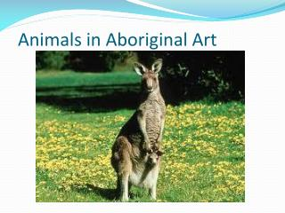 Animals  in  Aboriginal  Art