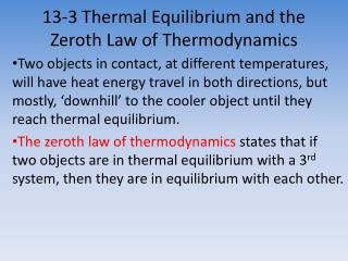 13-3 Thermal Equilibrium and the  Zeroth  Law of Thermodynamics