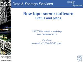 New tape server software Status and plans