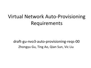 Virtual  Network Auto-Provisioning Requirements
