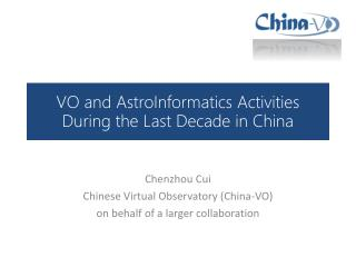 VO and  AstroInformatics  Activities During the  L ast Decade in China