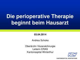 Die perioperative Therapie beginnt beim Hausarzt