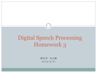 Digital Speech Processing Homework 3
