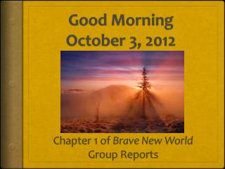 Good Morning October 3, 2012