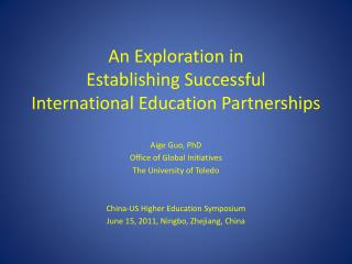 An Exploration in Establishing Successful International  Education Partnerships