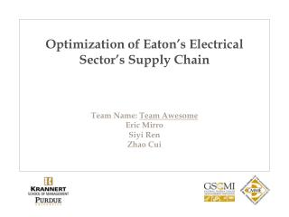 Optimization of Eaton's Electrical Sector's Supply Chain