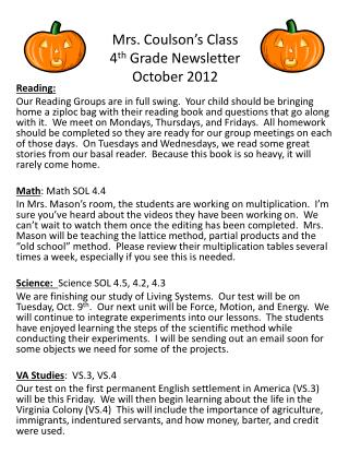 Mrs. Coulson's Class 4 th  Grade Newsletter October 2012