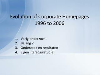 Evolution of  Corporate  Homepages 1996 to 2006