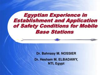 Egyptian Experience in Establishment and Application of Safety Conditions for Mobile Base Stations