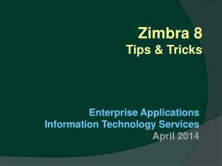Zimbra  8 Tips & Tricks