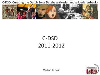 C-DSD: Curating the Dutch Song Database ( Nederlandse Liederenbank )