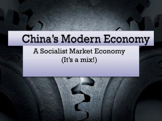 China's Modern Economy