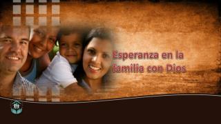 Esperanza en la familia con Dios
