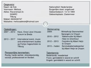 Gegevens : Naam: de KokNationaliteit: Nederlandse