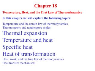 Chapter 18 Temperature, Heat, and the First Law of Thermodynamics