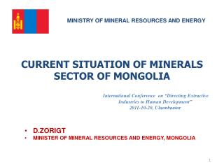 CURRENT SITUATION OF MINERALS SECTOR OF MONGOLIA