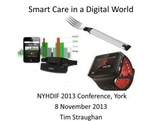 Smart Care in a Digital World