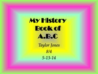 My History  Book of  A.B.C