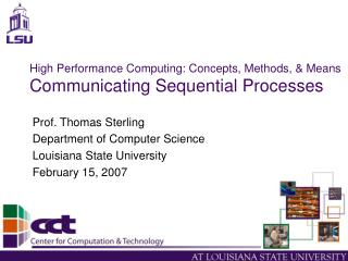 High Performance Computing: Concepts, Methods, & Means Communicating Sequential Processes